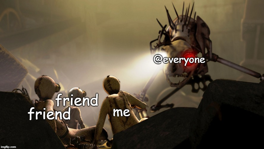 @everyone me friend friend | image tagged in intimidating cat beast | made w/ Imgflip meme maker