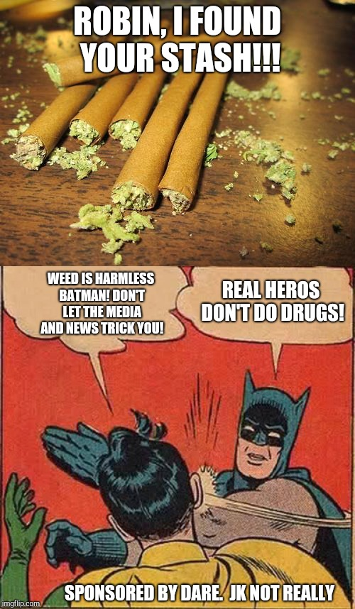 "I saw a ""Real heros don't do drugs"" sticker somewhere and it made me imagine this hypothetical situation. 