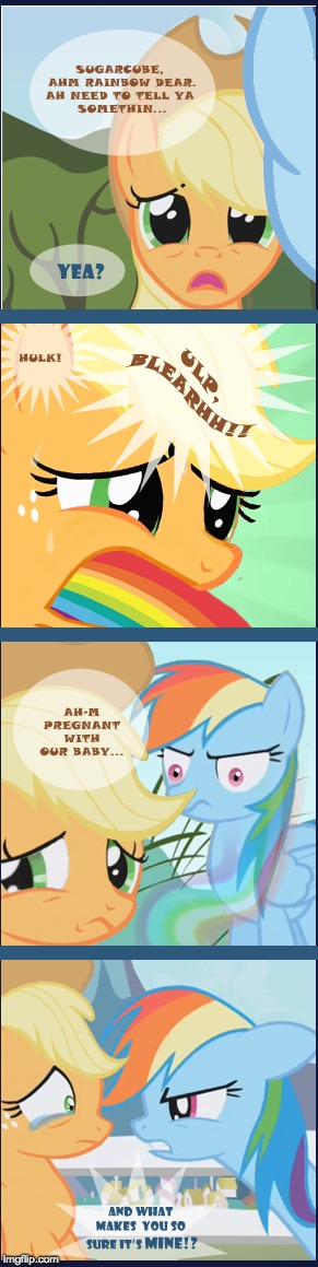 Okay... | image tagged in memes,applejack,rainbow dash,pregnant | made w/ Imgflip meme maker
