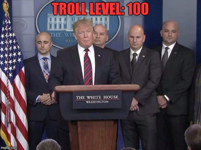 Donnie  | TROLL LEVEL: 100 | image tagged in donald trump | made w/ Imgflip meme maker