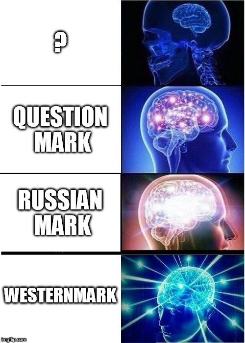 Expanding Brain Meme | ? QUESTION MARK RUSSIAN MARK WESTERNMARK | image tagged in memes,expanding brain | made w/ Imgflip meme maker