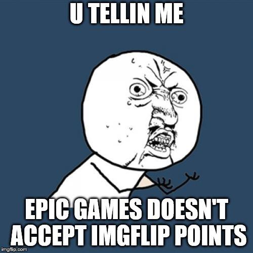 Y U No Meme - Imgflip