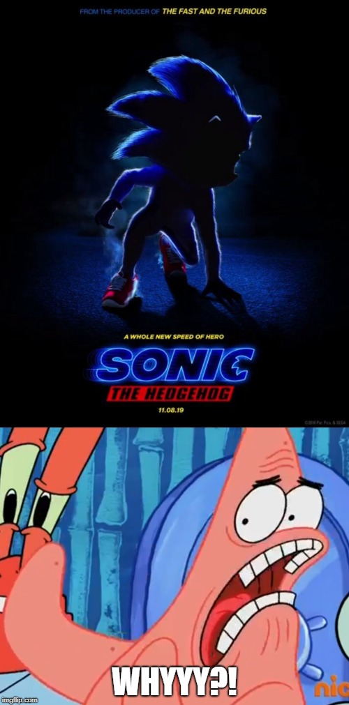 WHYYY?! | image tagged in sonic the hedgehog,patrick star whyyy | made w/ Imgflip meme maker