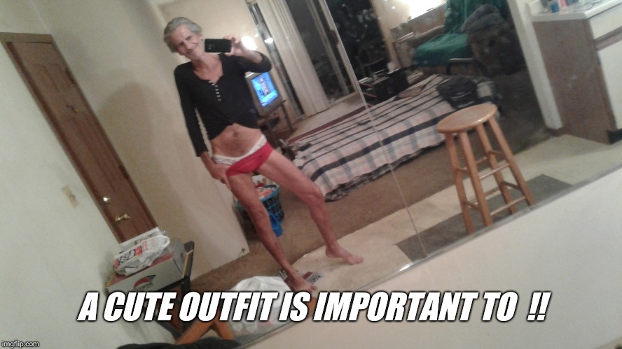 A CUTE OUTFIT IS IMPORTANT TO  !! | made w/ Imgflip meme maker