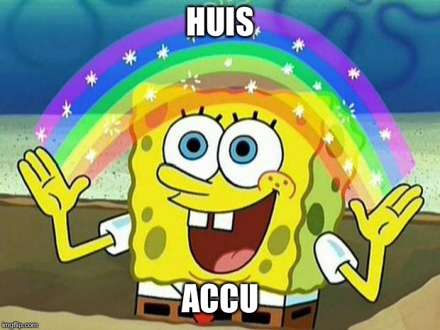 spongebob rainbow | HUIS ACCU | image tagged in spongebob rainbow | made w/ Imgflip meme maker