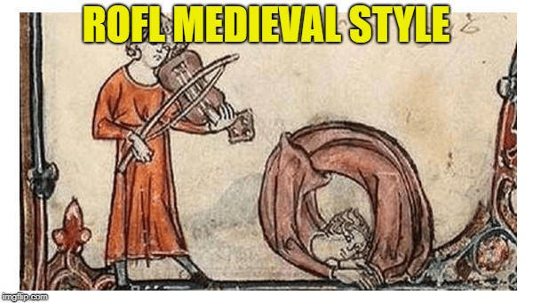 ROFL MEDIEVAL STYLE | made w/ Imgflip meme maker