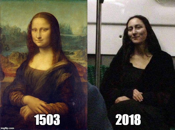 1503                        2018 | image tagged in mona lisa | made w/ Imgflip meme maker