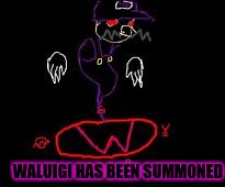 WALUIGI HAS BEEN SUMMONED | made w/ Imgflip meme maker