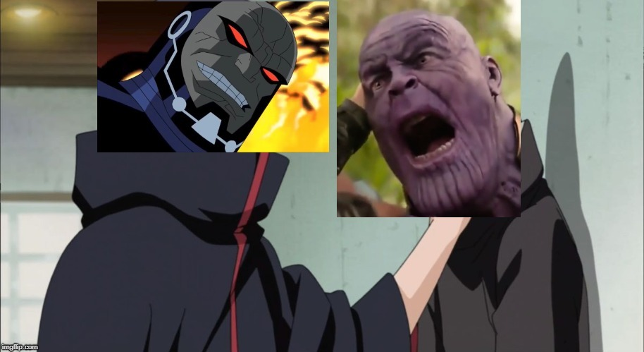 Darkseid choking Thanos | image tagged in naruto,justice league,avengers infinity war,darkseid,thanos,itachi | made w/ Imgflip meme maker