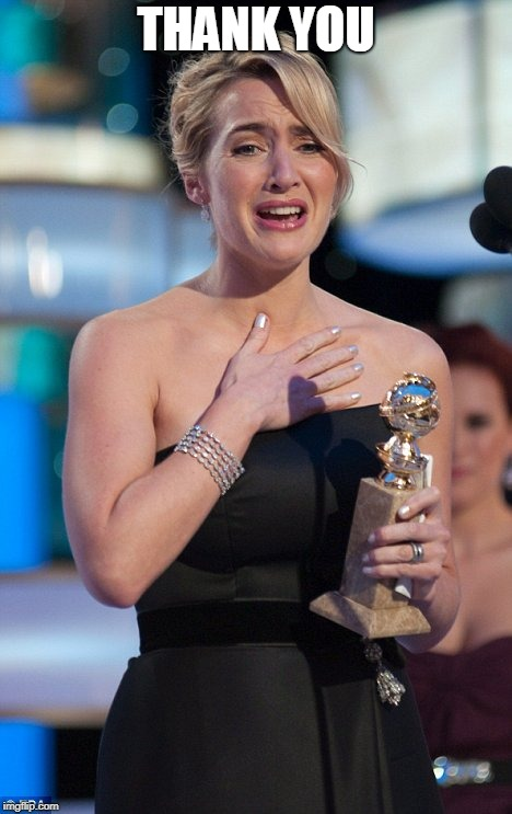 Kate Winslet | THANK YOU | image tagged in kate winslet | made w/ Imgflip meme maker