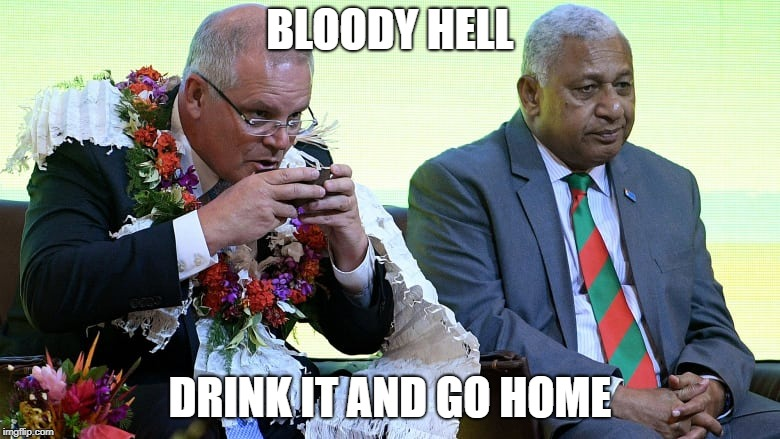 Aussie prime minister being an idot  | BLOODY HELL DRINK IT AND GO HOME | image tagged in idiot | made w/ Imgflip meme maker