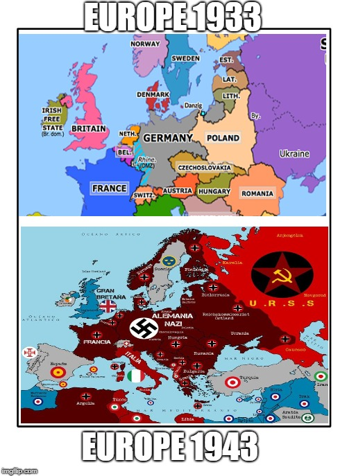 Blank Template | EUROPE 1933 EUROPE 1943 | image tagged in nazis | made w/ Imgflip meme maker