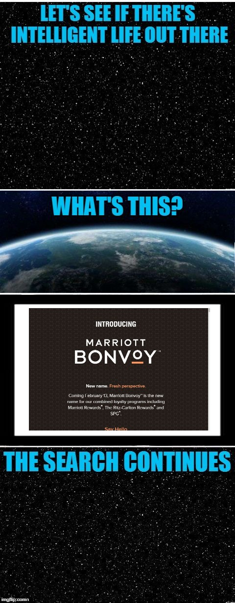 What were they thinking? | image tagged in the search continues fixed,marriott,bonvoy,branding,branding disasters | made w/ Imgflip meme maker