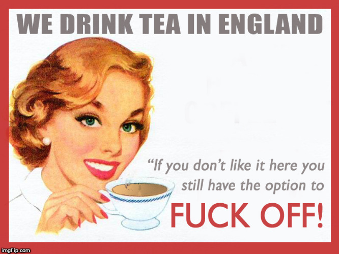 English Tea | image tagged in politics | made w/ Imgflip meme maker