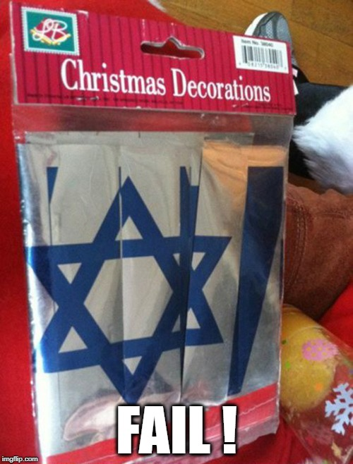 made in china | FAIL ! | image tagged in fails,jewish,star,xmas | made w/ Imgflip meme maker