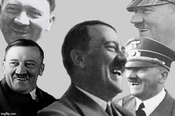 laughing hitler | . | image tagged in laughing hitler | made w/ Imgflip meme maker