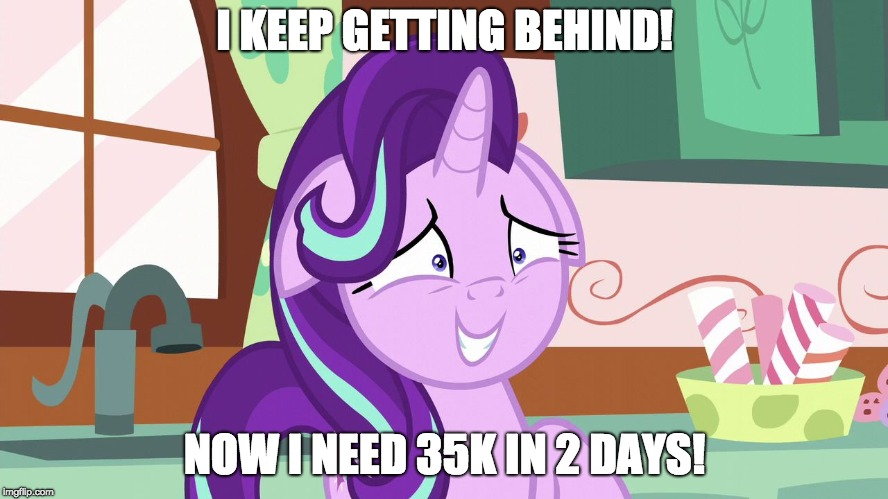 GET IT TOGETHER XANDERBRONY! |  I KEEP GETTING BEHIND! NOW I NEED 35K IN 2 DAYS! | image tagged in embarrassed starlight glimmer,memes,xanderbrony,imgflip points | made w/ Imgflip meme maker