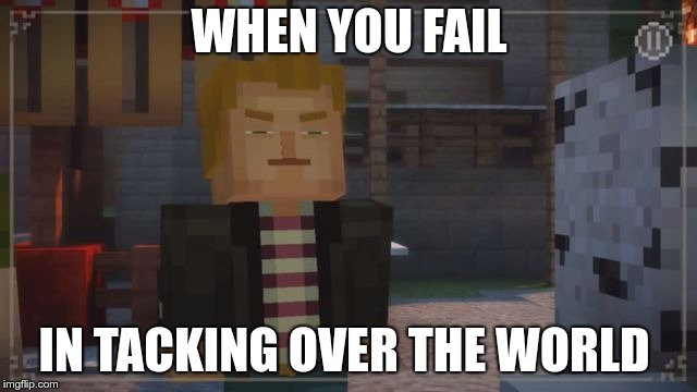 Image Tagged In Minecraft Story Mode Grumpy Lukas Imgflip