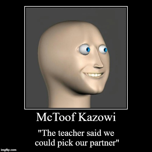 "My Highschool Year book | McToof Kazowi | ""The teacher said we could pick our partner"" 