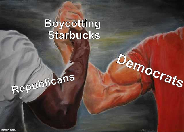 Arm wrestling meme template |  Boycotting Starbucks; Democrats; Republicans | image tagged in arm wrestling meme template | made w/ Imgflip meme maker