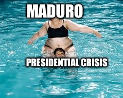 Help... He's Drowning !!! | MADURO PRESIDENTIAL CRISIS | image tagged in help he's drowning,memes,venezuela,politics,maduro | made w/ Imgflip meme maker