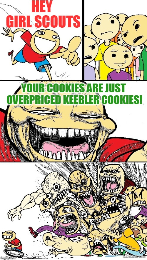 "Just my opinion. They taste no different at double the cost. Say they are ""for a good cause"" and I will roll my eyes at you. 