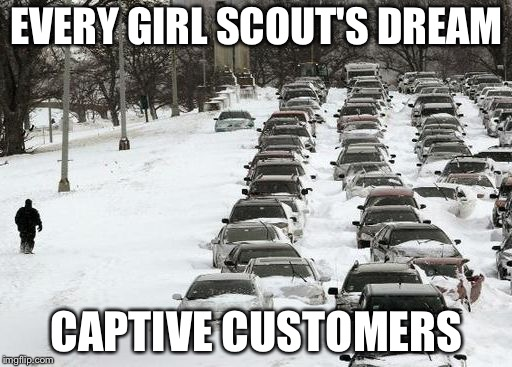 EVERY GIRL SCOUT'S DREAM CAPTIVE CUSTOMERS | made w/ Imgflip meme maker