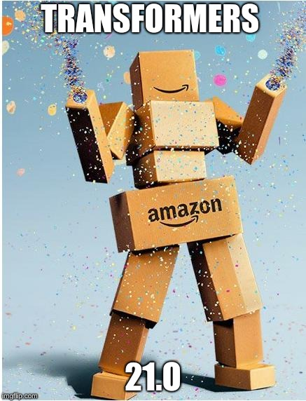 amazon box man | TRANSFORMERS 21.O | image tagged in amazon box man | made w/ Imgflip meme maker