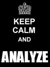 Keep calm blank | ANALYZE | image tagged in keep calm blank | made w/ Imgflip meme maker