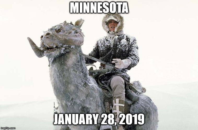 Han Solo hoth snow | MINNESOTA JANUARY 28, 2019 | image tagged in han solo hoth snow | made w/ Imgflip meme maker