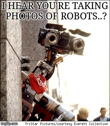 Hey Huawei |  I HEAR YOU'RE TAKING PHOTOS OF ROBOTS..? | image tagged in johnny 5 short circuit | made w/ Imgflip meme maker