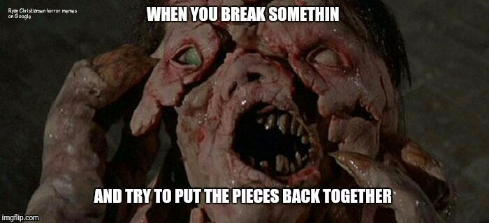 Ryan Christiansen horror memes  | image tagged in horror | made w/ Imgflip meme maker