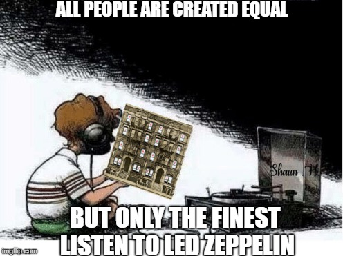 Led Zeppelin Memes | image tagged in led zeppelin,music meme,classic rock | made w/ Imgflip meme maker
