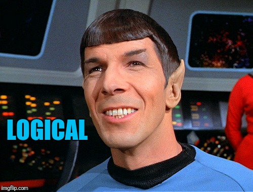 LOGICAL | image tagged in smiling spock | made w/ Imgflip meme maker