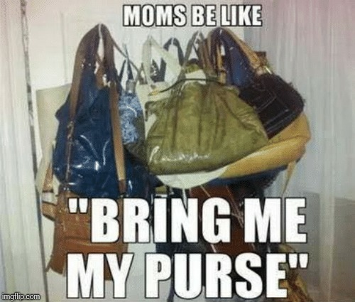 Moms be like | image tagged in moms | made w/ Imgflip meme maker