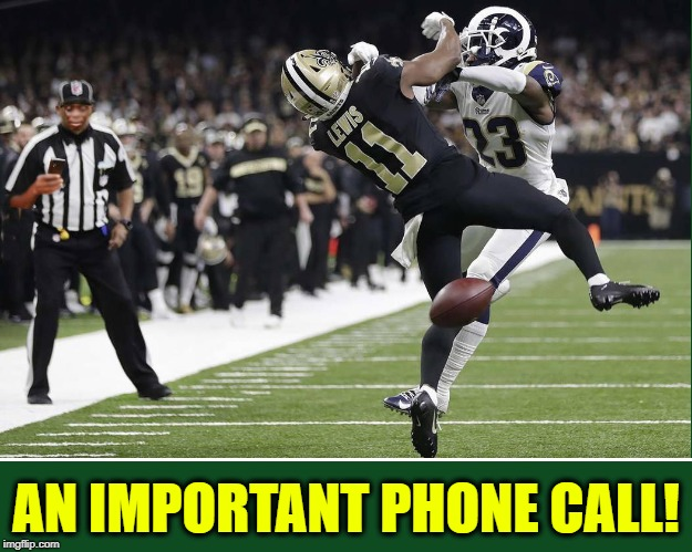 """Sorry, guys! Gotta Take it... It's from my Bookie."" 