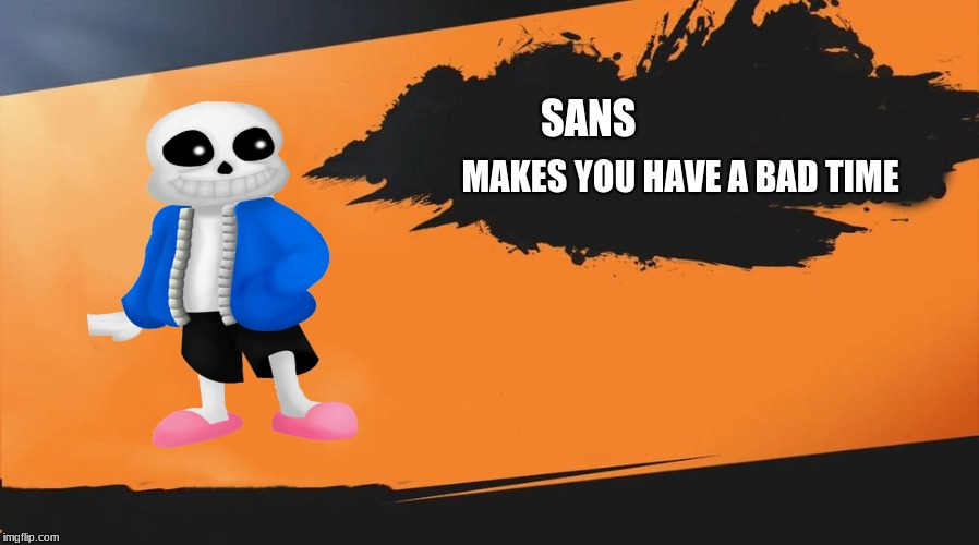 Sans Joins The Fight Imgflip