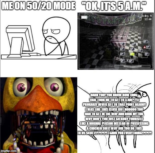 "Nope nope nope! | ME ON 50/20 MODE ""OK, IT'S 5 A.M."" DARN YOU! YOU KNOW HOW LONG THAT TOOK ME TO GET TO 5 AM? I'LL PROBABLY NEVER GET TO THAT POINT AGAIN!! I  