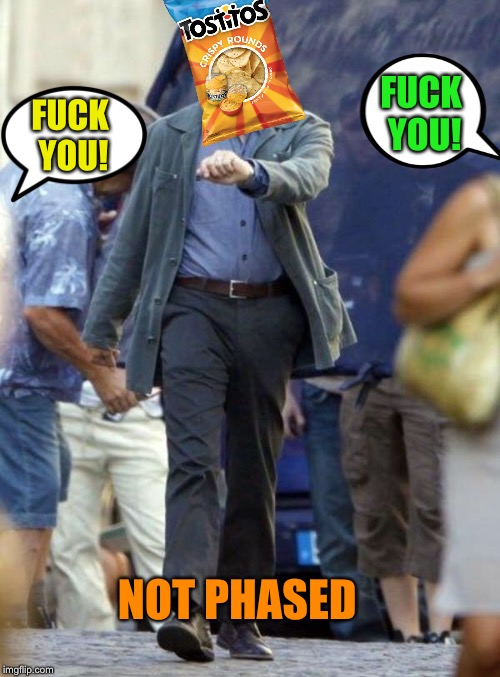 Dicaprio walking | F**K YOU! F**K YOU! NOT PHASED | image tagged in dicaprio walking | made w/ Imgflip meme maker