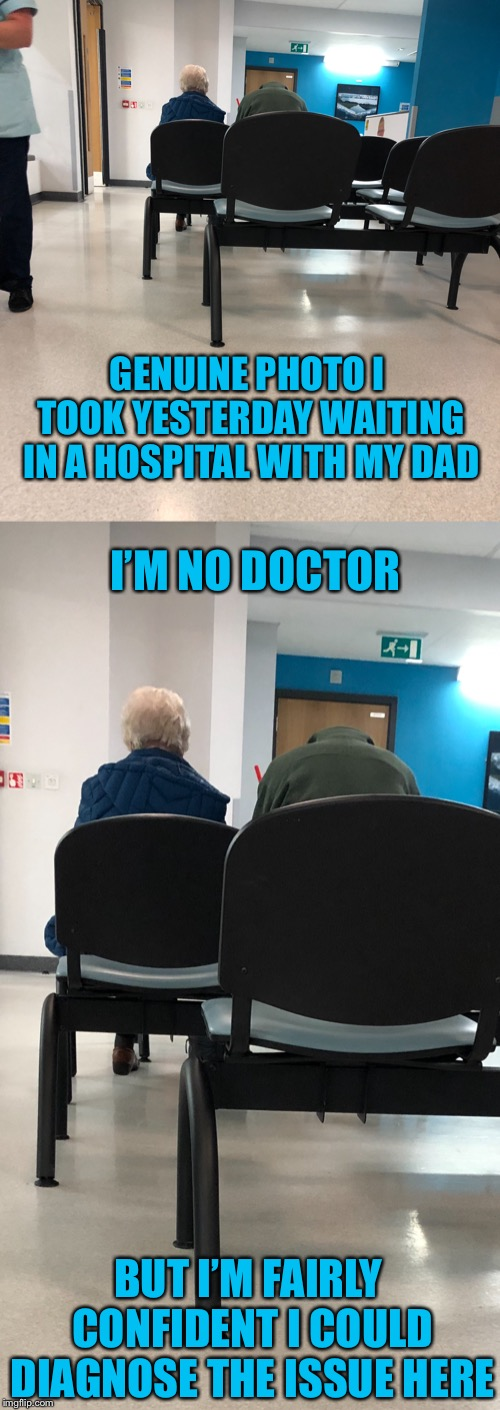 When the perfect angle presents itself  |  GENUINE PHOTO I TOOK YESTERDAY WAITING IN A HOSPITAL WITH MY DAD; I'M NO DOCTOR; BUT I'M FAIRLY CONFIDENT I COULD DIAGNOSE THE ISSUE HERE | image tagged in memes,optical illusion,headless,jokes,hospital,funny | made w/ Imgflip meme maker