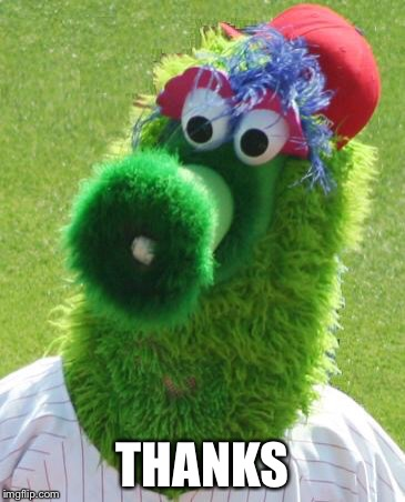 Philli Phanatic | THANKS | image tagged in philli phanatic | made w/ Imgflip meme maker