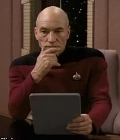 picard thinking | . | image tagged in picard thinking | made w/ Imgflip meme maker