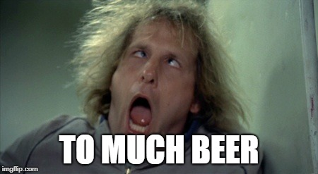 Scary Harry | TO MUCH BEER | image tagged in memes,scary harry | made w/ Imgflip meme maker