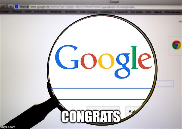 Google search | CONGRATS | image tagged in google search | made w/ Imgflip meme maker