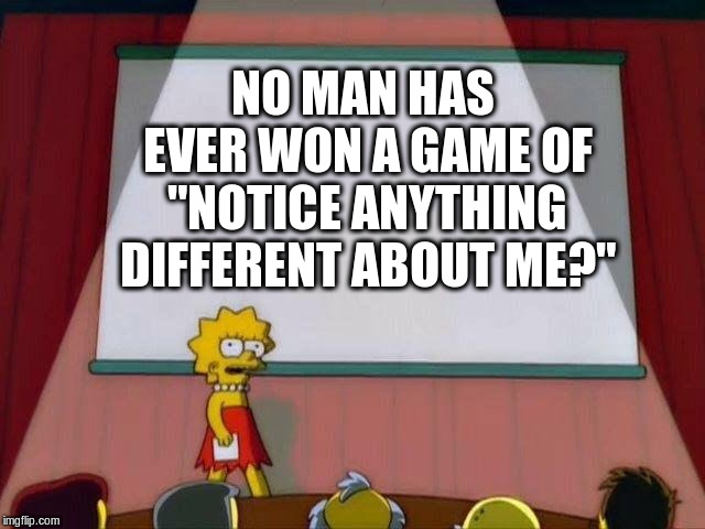 "Fact of Life | NO MAN HAS EVER WON A GAME OF ""NOTICE ANYTHING DIFFERENT ABOUT ME?"" 
