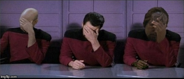 Picard, Riker, Worf Triple Facepalm | . | image tagged in picard riker worf triple facepalm | made w/ Imgflip meme maker