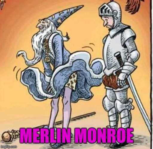 I guess Merlin got the seven year itch  | MERLIN MONROE | image tagged in jbmemegeek,merlin,marilyn monroe | made w/ Imgflip meme maker
