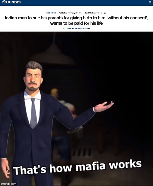 Indians | image tagged in that's how mafia works,funny,memes,weird news | made w/ Imgflip meme maker