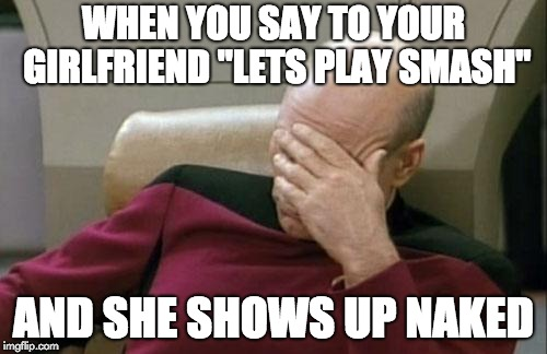 "SUper sMasH | WHEN YOU SAY TO YOUR GIRLFRIEND ""LETS PLAY SMASH"" AND SHE SHOWS UP NAKED 