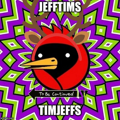 Who is this guy ? | JEFFTIMS TIMJEFFS | image tagged in omskdeer,jefftims,mystery,memes,aliens,imgflip users | made w/ Imgflip meme maker